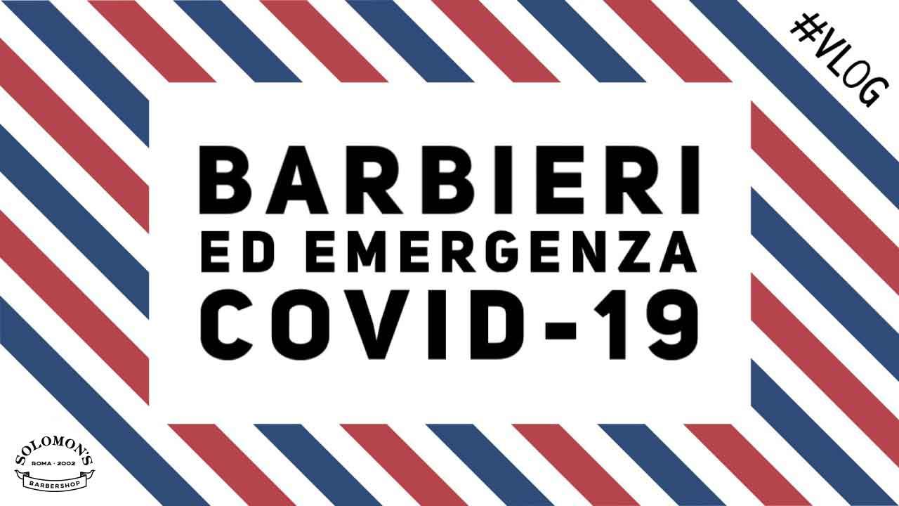 Barbieri ed emergenza Covid 19